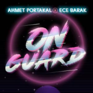 feat Ece Barak-On Guard