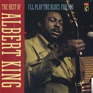 Albert King Best Of