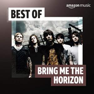 Bring Me the Horizon Best