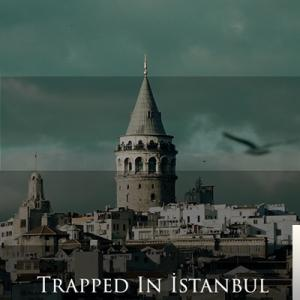 Trapped In Istanbul (2020)