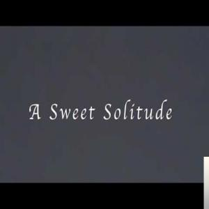 A Sweet Solitude (2020)