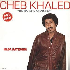 Cheb Khaled Best Song