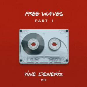 Free Waves Part 1 (2020)