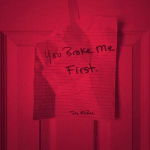 You Broke Me First (2021)